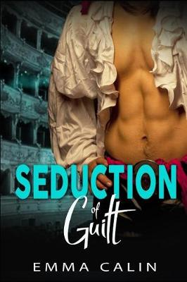 Cover of Seduction of Guilt
