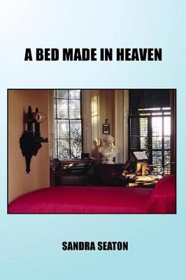 Cover of A Bed Made in Heaven