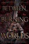 Book cover for Between Burning Worlds