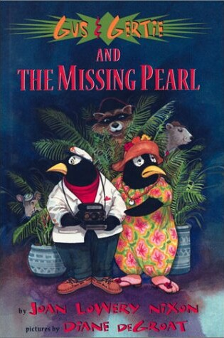 Cover of Gus & Gertie and the Missing Pearl