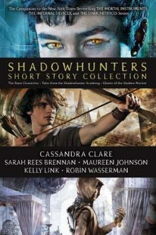 Cover of Shadowhunters Short Story Collection