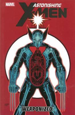 Book cover for Astonishing X-men Volume 11: Weaponized