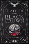 Book cover for Traitors of the Black Crown