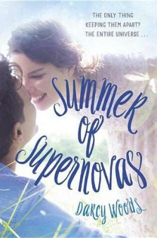 Cover of Summer Of Supernovas