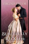 Book cover for Beautifully Reckless