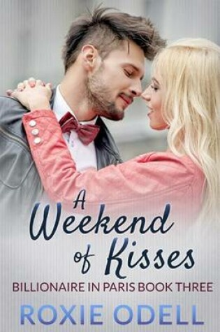 Cover of A Weekend of Kisses
