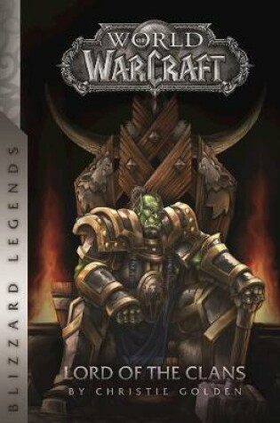 Cover of Warcraft: Lord of the Clans
