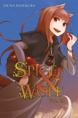 Cover of Spice and Wolf, Vol. 14 (light novel)