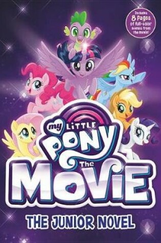 Cover of My Little Pony: The Movie: The Junior Novel