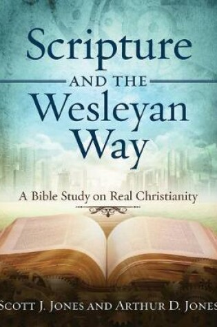 Cover of Scripture and the Wesleyan Way