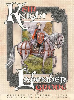 Cover of Sir Knight and the Lavender Grove