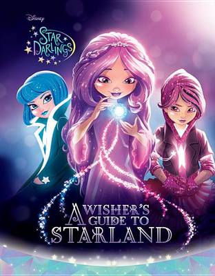 Cover of Star Darlings a Wisher's Guide to Starland