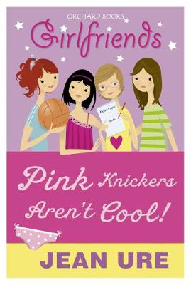 Cover of Pink Knickers Aren't Cool