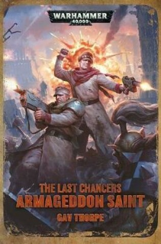 Cover of Last Chancers: Armageddon Saint