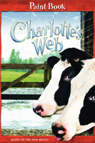 Cover of Charlotte's Web: Paint Book