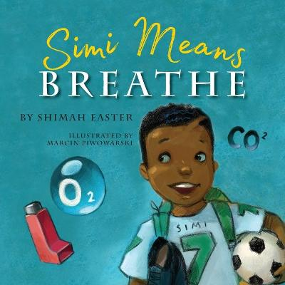 Cover of Simi Means Breathe