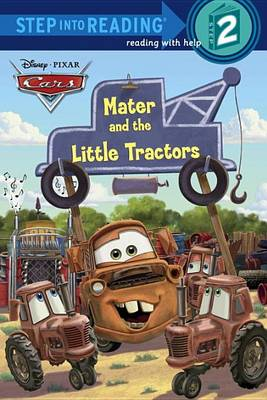 Cover of Mater and the Little Tractors (Disney/Pixar Cars)