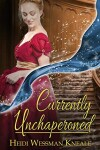 Book cover for Currently Unchaperoned