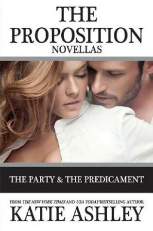 Cover of The Proposition Series Novellas
