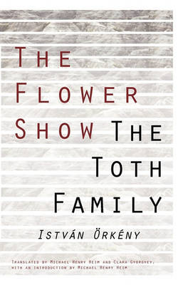 Cover of The Flower Show and the Toth Family