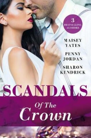Cover of Scandals Of The Crown - 3 Book Box Set