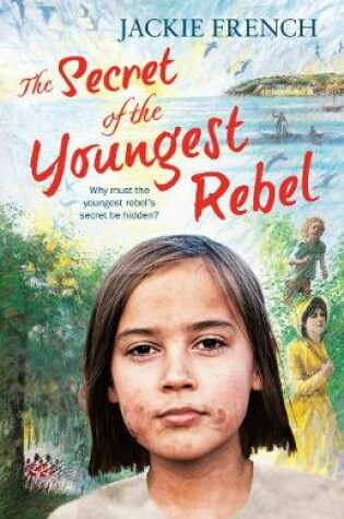 Cover of The Secret of the Youngest Rebel