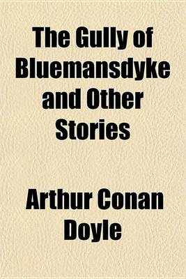 Cover of The Gully of Bluemansdyke and Other Stories