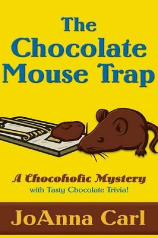 Cover of The Chocolate Mouse Trap