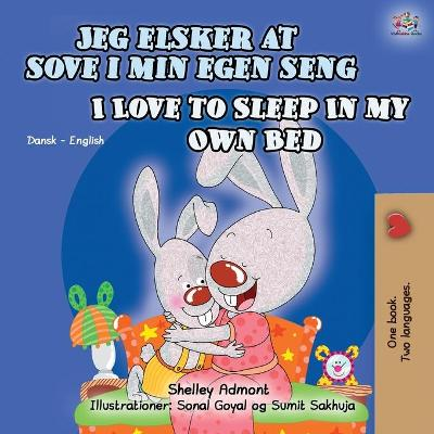 Cover of I Love to Sleep in My Own Bed (Danish English Bilingual Children's Book)