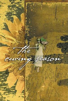 Cover of The Curing Season