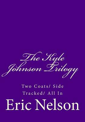 Cover of The Kyle Johnson Trilogy