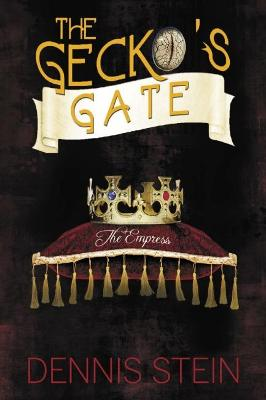 Cover of The The Gecko's Gate: The Empress (Book 3)