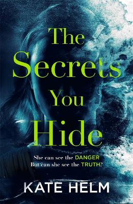 Cover of The Secrets You Hide