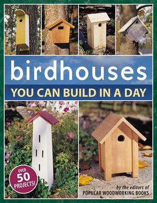 Cover of Birdhouses You Can Build in a Day