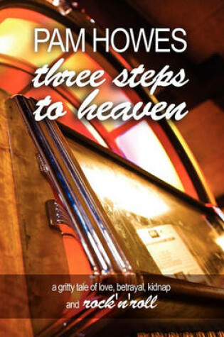 Cover of Three Steps to Heaven