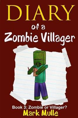 Cover of Diary of a Zombie Villager (Book 3)