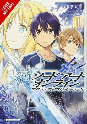 Cover of Sword Art Online: Project Alicization, Vol. 1 (manga)