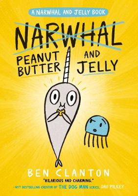 Cover of Peanut Butter and Jelly (Narwhal and Jelly 3)