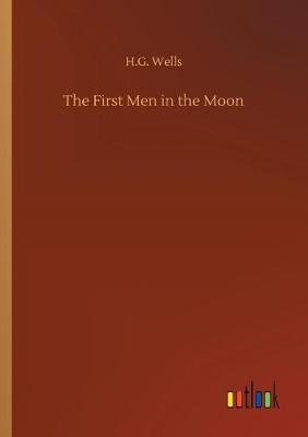 Cover of The First Men in the Moon