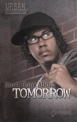 Book cover for Don't Think about Tomorrow