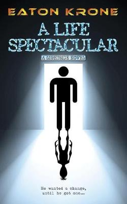 Cover of A Life Spectacular