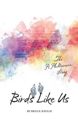 Cover of Birds Like Us, The Pi Phillecroix Story