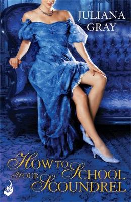 Cover of How To School Your Scoundrel: Princess In Hiding Book 3