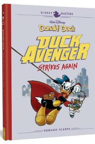 Cover of Walt Disney's Donald Duck: Duck Avenger Strikes Again