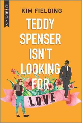 Cover of Teddy Spenser Isn't Looking for Love