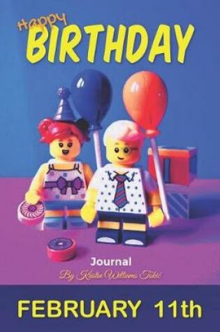 Cover of Happy Birthday Journal February 11th