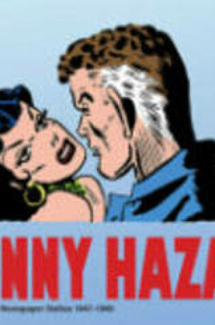 Cover of Johnny Hazard The Complete Newspaper Dailies Volume 3 1947-1949