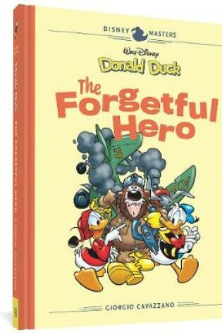 Cover of Walt Disney's Donald Duck: The Forgetful Hero