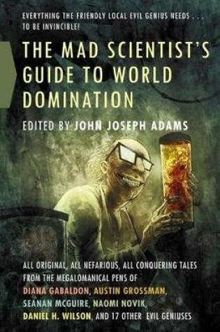 Cover of The Mad Scientist's Guide to World Domination