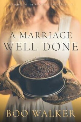 Cover of A Marriage Well Done